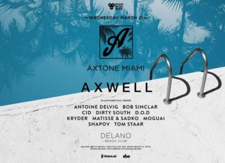 Axwell and Dirty South DJ Set at Axtone party at Delano Beach Club Miami