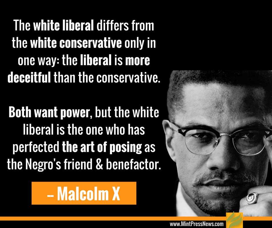Malcom X Vs Liberals